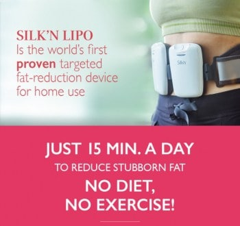 "Graphic from Silk'n stating ""Silk'n Lipo is the world's first proven targeted fat-reduction device for home use.Just 15 min. a day to reduce stubborn fat. Nodiet, No exercise!"""