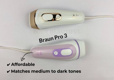 If you need something more affordable, don't mind a few more sessions or have medium to dark skin, consider the Braun Pro 3 also. checkout the comparison review on WeAreBodyBeautiful.com