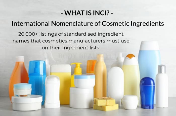 What is INCI? = International Nomenclature of Cosmetic Ingredients Around 20,000 listings of standardised ingredient names that cosmetics manufacturers must use on the ingredient lists of their products…