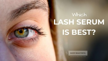 WeAreBodyBeautiful's round-up of the best lash serums for luscious lashes